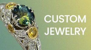 Customizing Jewelry • Personalized Jewelry • Custom Made Jewelry by Federal Way Custom Jewelers
